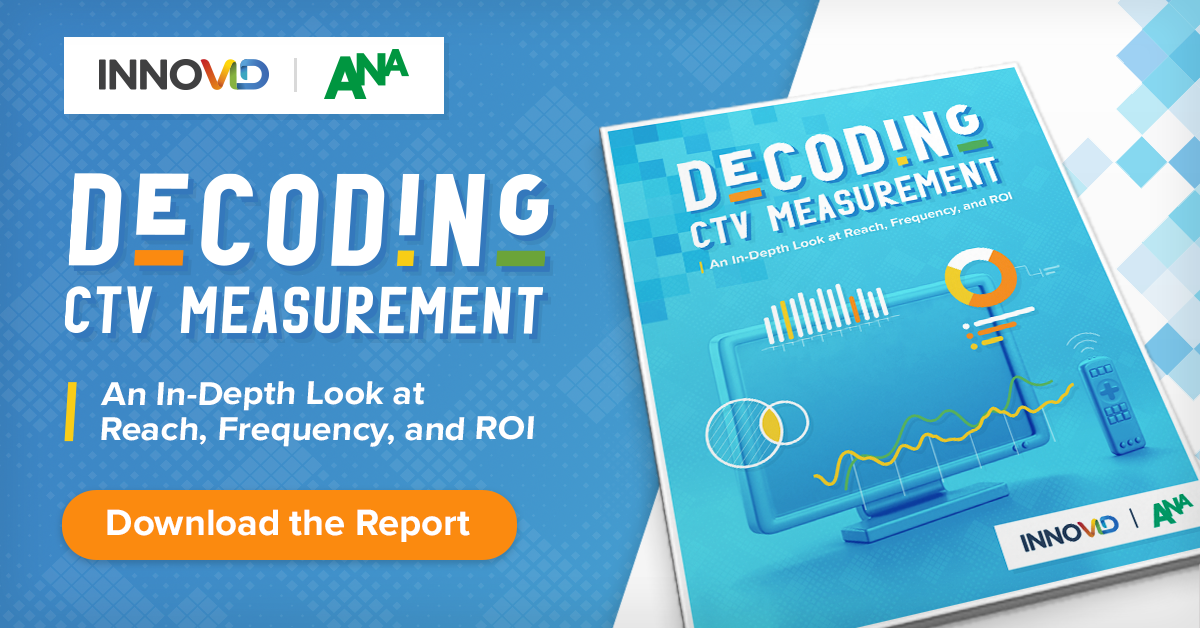 CTV Advertising Measurement Study from the ANA and Innovid